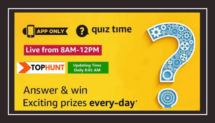 Amazon Quiz 11 July 2020 Answers - Win Exciting Prizes